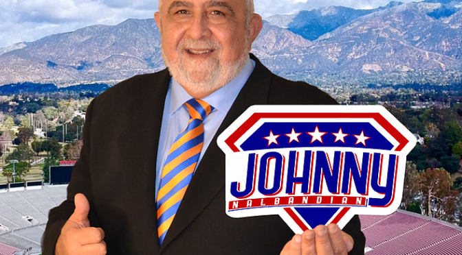 CA27 District Candidate Johnny Nalbandian has a Promise to Keep for YOU!