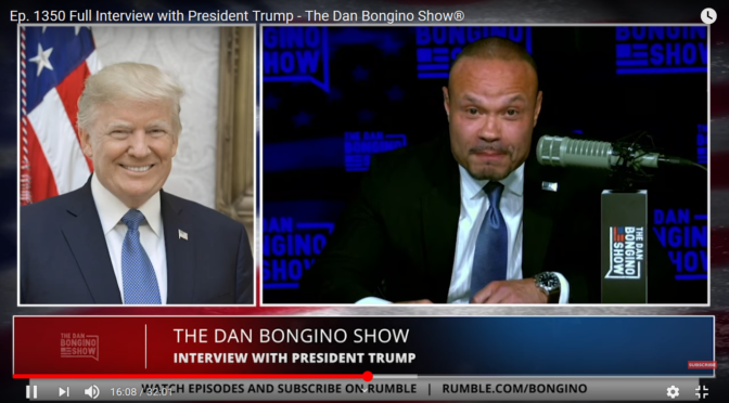 Ep. 1350 Full Interview with President Trump – The Dan Bongino Show®