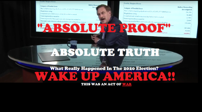 """ABSOLUTE PROOF"" A DOCUMENTARY PROVING MASSIVE ELECTION FRAUD AND ACT OF WAR!!"